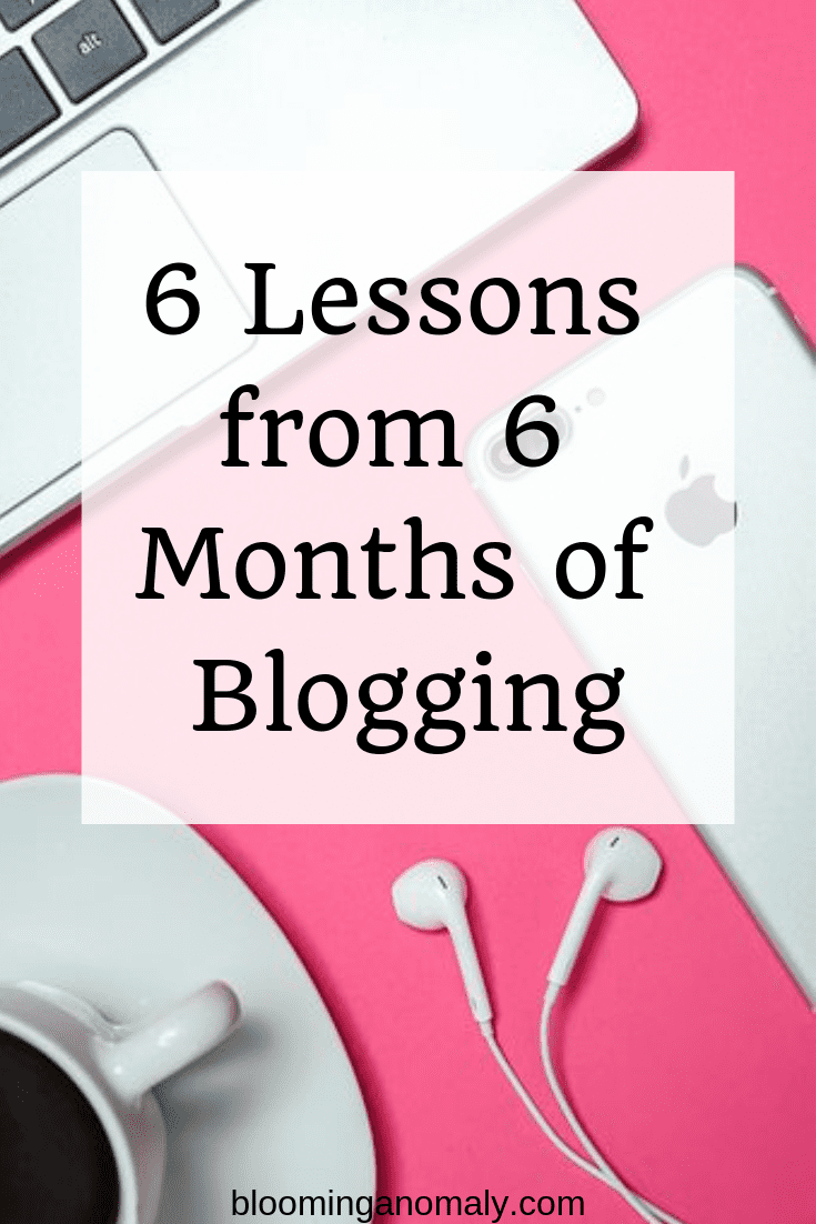 6 lessons from 6 months of blogging