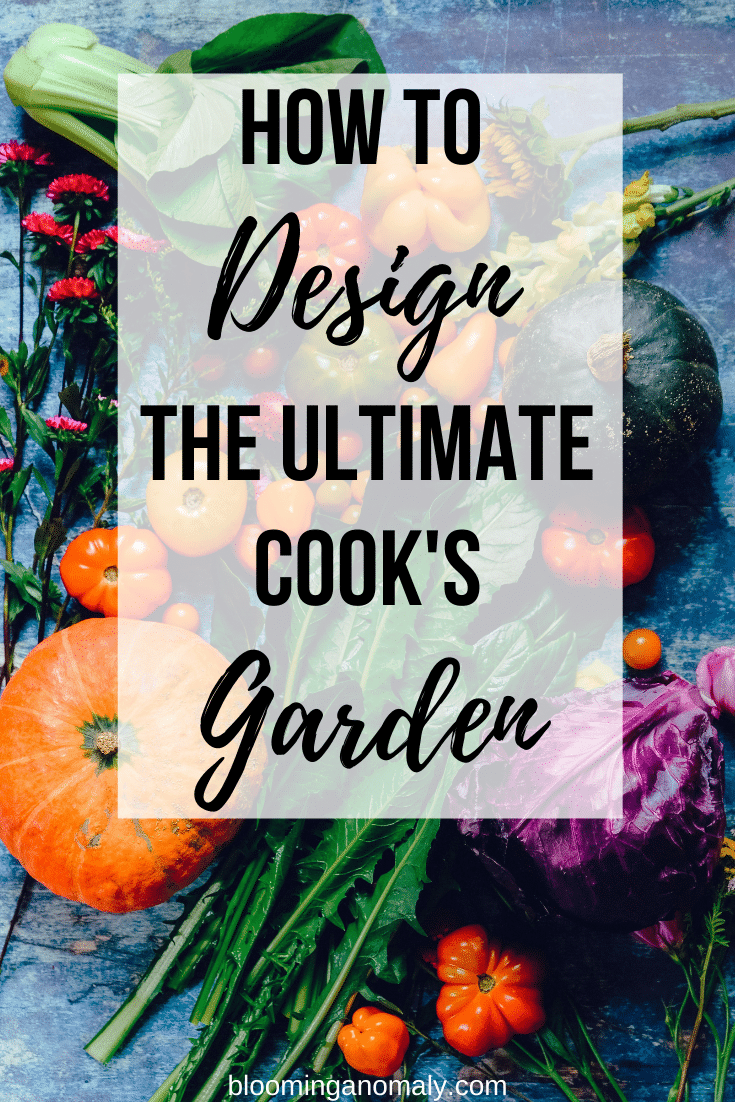 how to design the ultimate cook's garden
