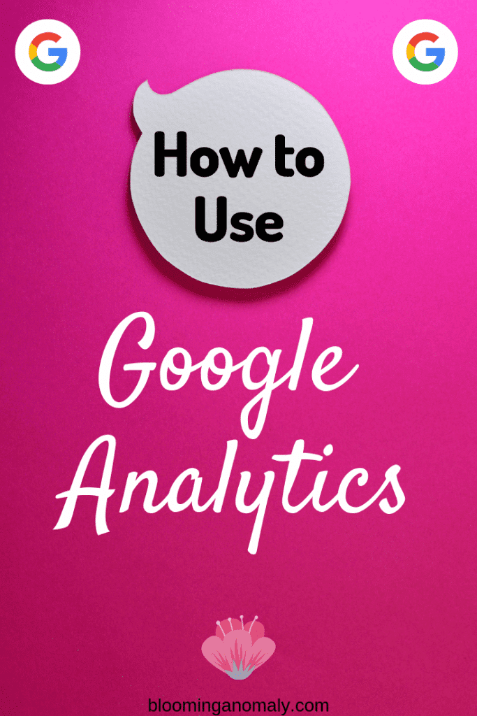 how to use google analytics for beginner bloggers