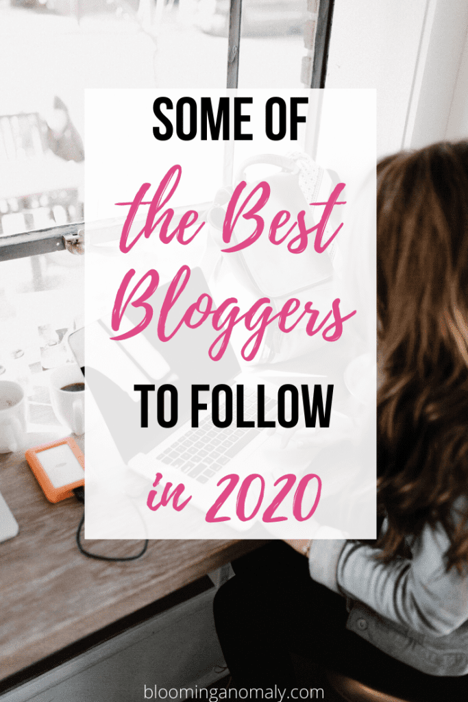 some of the best bloggers to follow in 2020